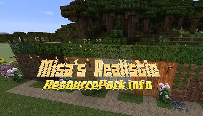 Misa's Realistic 1.17.1