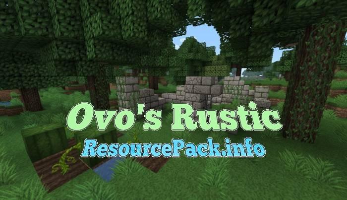 Ovo's Rustic 1.16.5