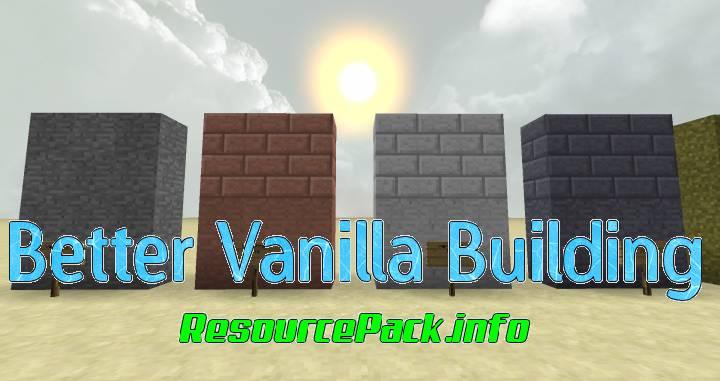 Better Vanilla Building 1.13.2
