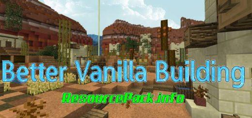 Better Vanilla Building 1.15.1