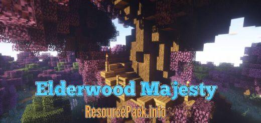 Elderwood Majesty 1.16.5