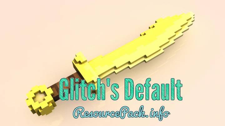 Glitch's Default 1.10.2