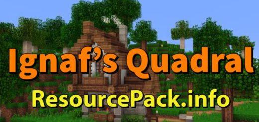 Ignaf's Quadral 1.16.5