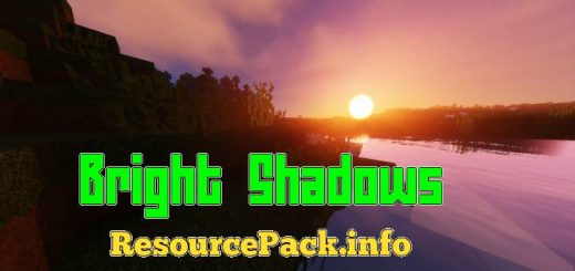 Bright Shadows 1.16.5