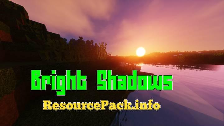 Bright Shadows 1.16.5