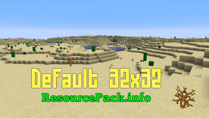 Default 32x32 1.16.5