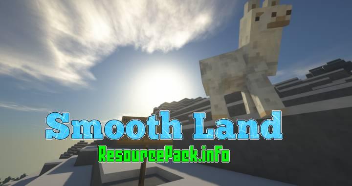 Smooth Land 1.16.5