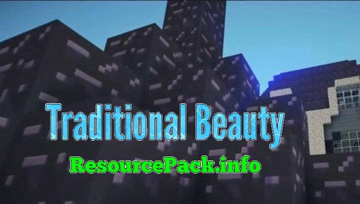 Traditional Beauty 1.10.2