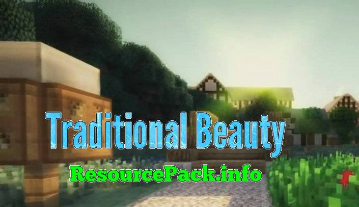 Traditional Beauty 1.12.2