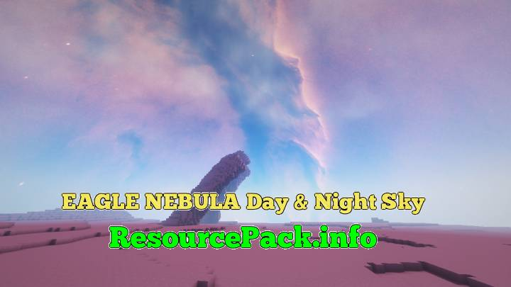 EAGLE Nebula Day & Night Sky 1.16.5