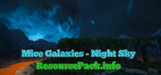 Mice Galaxies - Night Sky 1.17.1