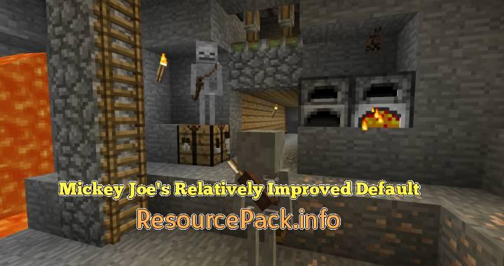 Mickey Joe's Relatively Improved Default 1.16.5