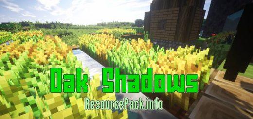 Oak Shadows 1.17.1