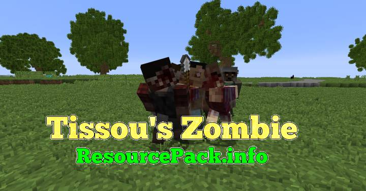Tissou's Zombie 1.16.5