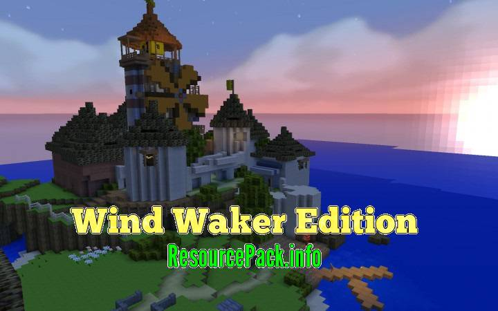 Wind Waker Edition 1.16.5