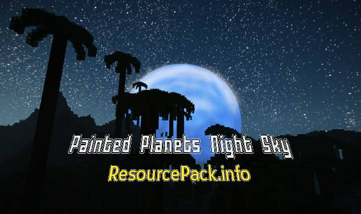 Painted Planets Night Sky 1.17.1