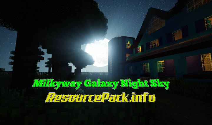 Milkyway Galaxy Night Sky Resource Pack 1.17.1
