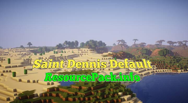 Saint Dennis Default 1.16.4