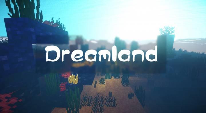 Dreamland 1.13.2