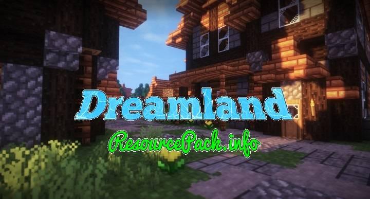 Dreamland 1.16.5