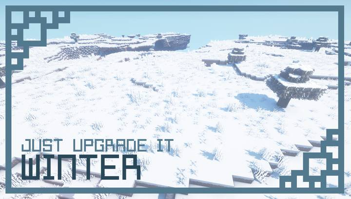 Just Upgrade It Winter Edition 1.14.4