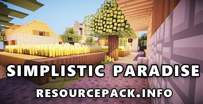 Simplistic Paradise 1.17.1