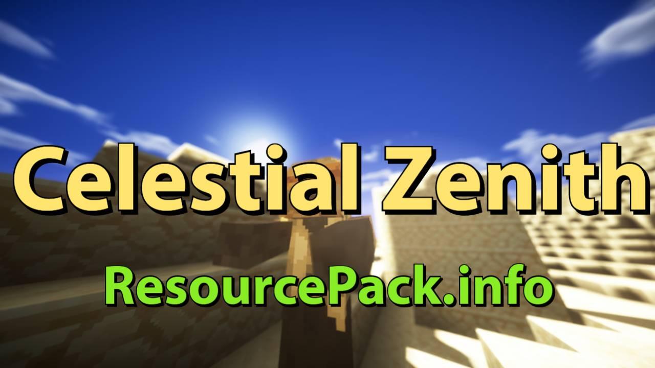 Celestial Zenith 1.16.5