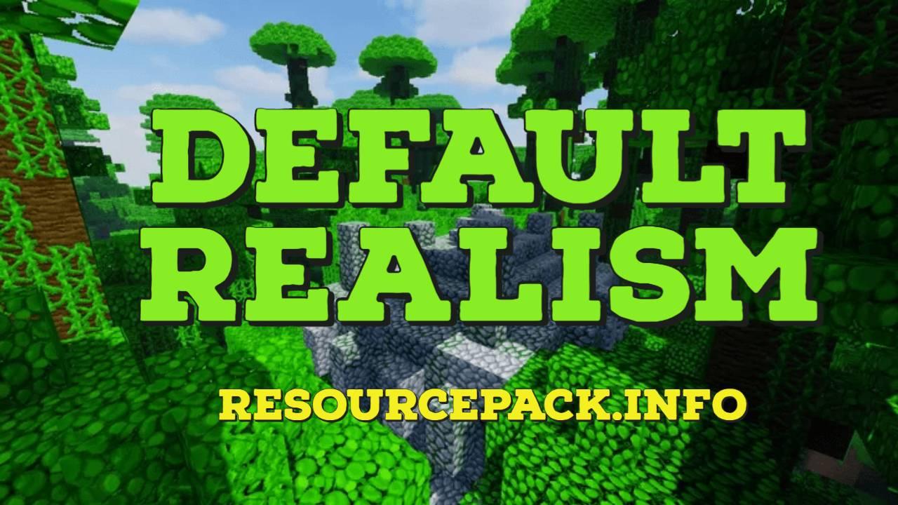Default Realism 1.16.5