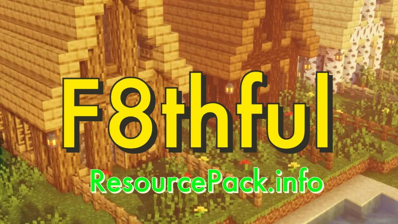 F8thful 1.16.5