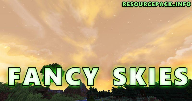 Fancy Skies 1.17.1