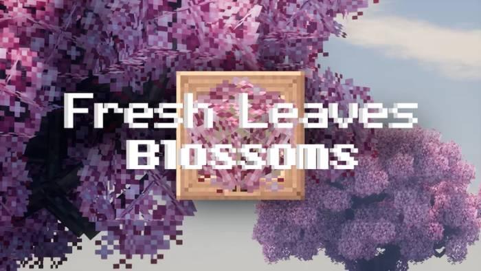 Fresh Leaves Blossoms 1.16.5